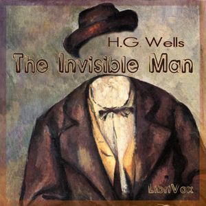 The Invisible Man by H. G. Wells, cover art courtesy of Librivox