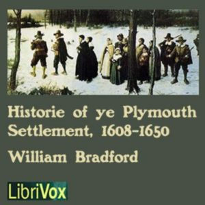History of Plymouth Settlement, artwork courtesy of Librivox