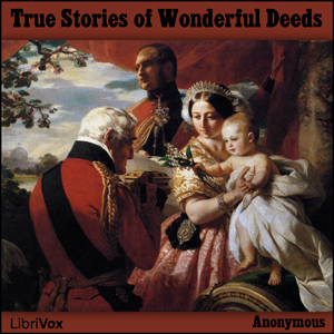 True_Stories_Wonderful_Deeds_1210